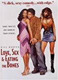 Love, Sex And Eating The Bones (Bilingual)