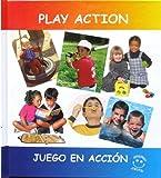 Play Action  Juego En Accion (Spanish and English Edition)