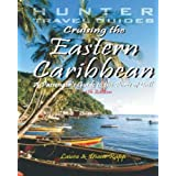Cruising The Eastern Caribbean: A Passenger&#39;s Guide To The Ports Of Callpar Diane Rapp