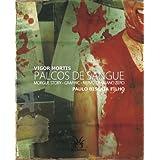 Palcos de Sangue - Morgue Story / Graphic / Nervo Craniano Zero