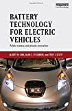 img - for Battery Technology for Electric Vehicles: Public science and private innovation book / textbook / text book