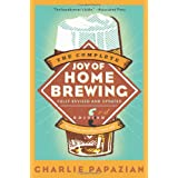 The Complete Joy of Homebrewing Third Edition ~ Charlie Papazian