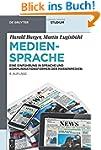 Mediensprache: Eine Einf�hrung in Spr...