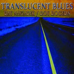 Translucent Blues