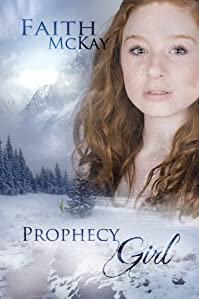 Prophecy Girl by Faith McKay ebook deal