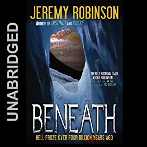 Beneath | [Jeremy Robinson]