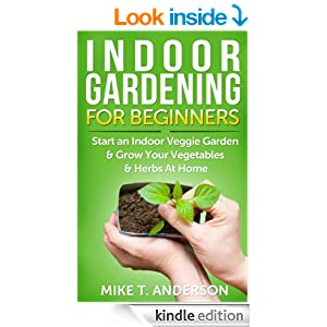 indoor gardening for beginners start an indoor veggie