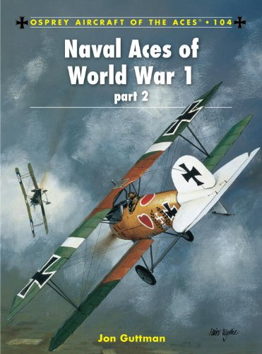 Naval Aces of World War 1 part 2 (Aircraft of the Aces)