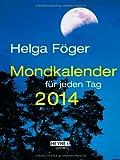 Mondkalender für jeden Tag 2014 (TK): Taschenkalender