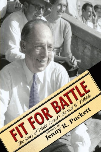 Fit for Battle: The Story of Wake Forest's Harold W. Tribble