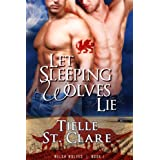 "Let Sleeping Wolves Lie (Welsh Wolves)von ""Tielle St. Clare"""