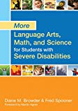 img - for More Language Arts, Math, and Science for Students with Severe Disabilities book / textbook / text book