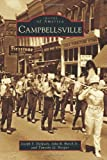 img - for Campbellsville (Images of America Series) book / textbook / text book