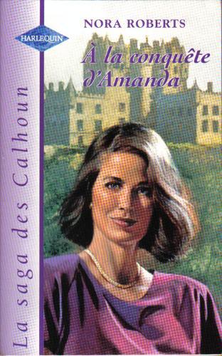 La saga des Calhoun, Tome 2 : A la conquete d'Amanda 51SvAe6fJaL._SL500_