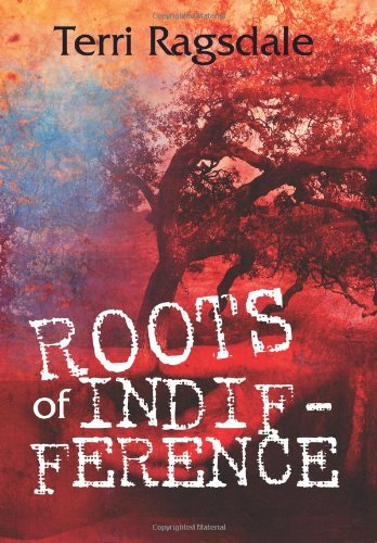 Print - Root of Indifference by Terri Ragsdale