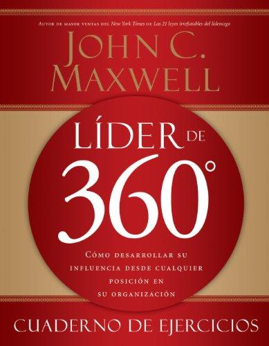 John Maxwell - Líder de 360° cuaderno de ejercicios