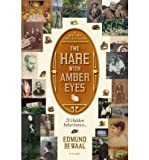 img - for [(The Hare with Amber Eyes: A Hidden Inheritance)] [Author: Edmund de Waal] published on (August, 2011) book / textbook / text book