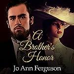 A Brother's Honor: Shadow of the Bastille, Book 2   Jo Ann Ferguson