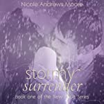 Stormy Surrender: New Hope, Book 1 | Nicole Andrews Moore