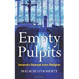 Empty Pulpitsby Malachi O'Doherty