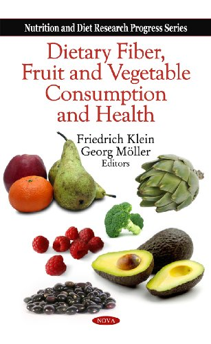 Dietary Fiber, Fruit and Vegetable Consumption and Health (Nutrition and Diet Research Progress)
