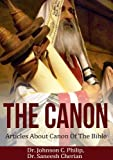The Canon: Selected Topics In Canon Of The Bible