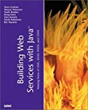 img - for Building Web Services with Java: Making Sense of XML, SOAP, WSDL and UDDI by Steve Graham (2001-12-12) book / textbook / text book