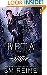 Beta: An Urban Fantasy Novel (War of...