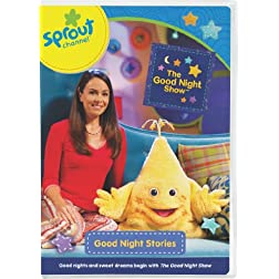 The Good Night Show: Goodnight Stories