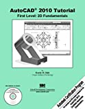 AutoCAD 2010 Tutorial: First Level, 2D Fundamentals