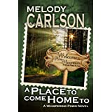 A Place to Come Home To (The Whispering Pines Series)