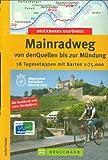 Bruckmanns Radführer Mainradweg von den Quellen bis zur Mündung