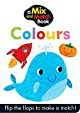 Mix and Match Colours (Mini Mix & Match) Autumn Publishing Ltd