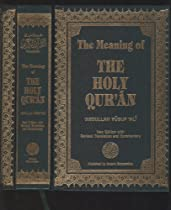 The Meaning of THE HOLY QUR'AN (New Edition with Revised Translation and Commentary)