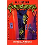 Goosebumps #46: How to Kill a Monster ~ R. L. Stine
