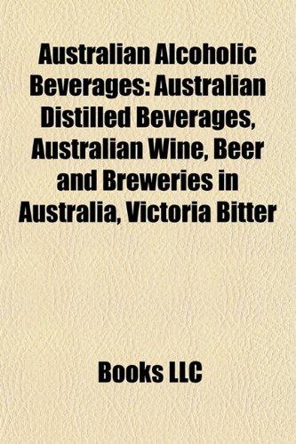 australian-alcoholic-beverages-australian-distilled-beverages-australian-wine-beer-and-breweries-in-