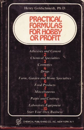 Practical Formulas for Hobby Or Profit [Hardcover] by Goldschmiedt, Henry