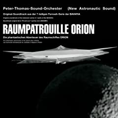 Raumpatrouille Orion [Original Soundtrack]