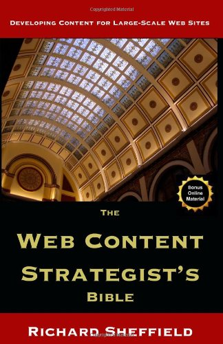 Web Content Strategist's Bible, The