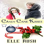 Candy Cane Kisses: Forever Christmas, Book 4 | Elle Rush