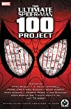The Ultimate Spider-Man #100 Project (0606053018) by Lee, Stan