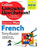 Collins Language Revolution! - French: Beginner Plus (0007255950) by Buzan, Tony