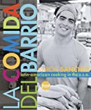 La Comida del Barrio: Latin-American Cooking in the U.S.A. thumbnail