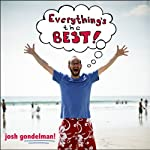 Everything's the Best!   Josh Gondelman