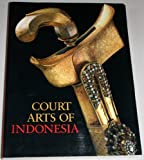 Court arts of Indonesia (0810925141) by Jessup, Helen Ibbitson
