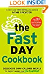 The FastDay Cookbook: Delicious Low-C...