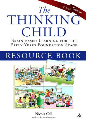 The Thinking Child Resource Book: Brain-based learning for the early years foundation stage