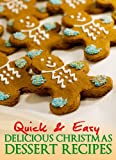 Quick and Easy Delicious Christmas Dessert Recipes