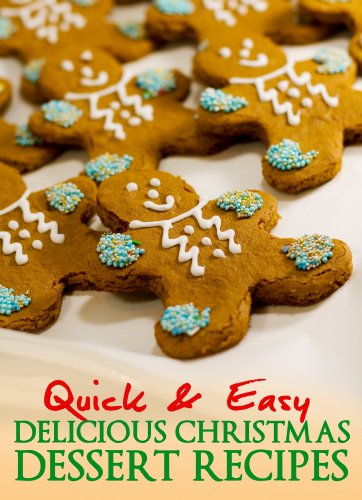 Quick and Easy Delicious Christmas Dessert Recipes cover