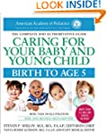 Caring for Your Baby and Young Child,...